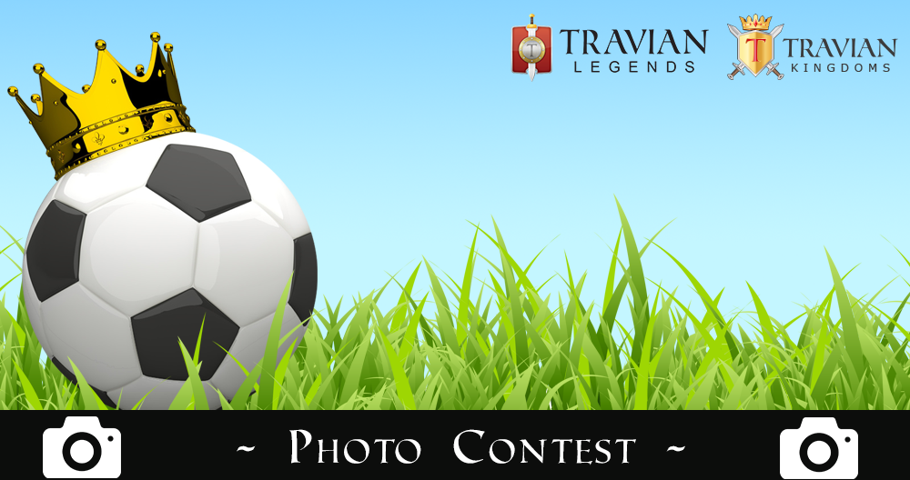 The Travian European Cup – Photo Contest