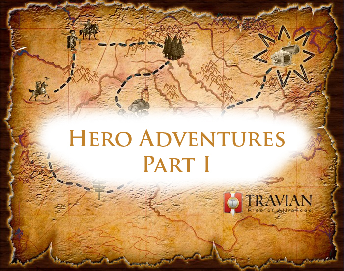 Travian: Rise of Alliances – Hero Adventures Wrap-Up I