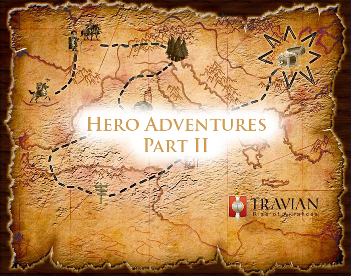Travian: Rise of Alliances – Hero Adventures Wrap-Up II