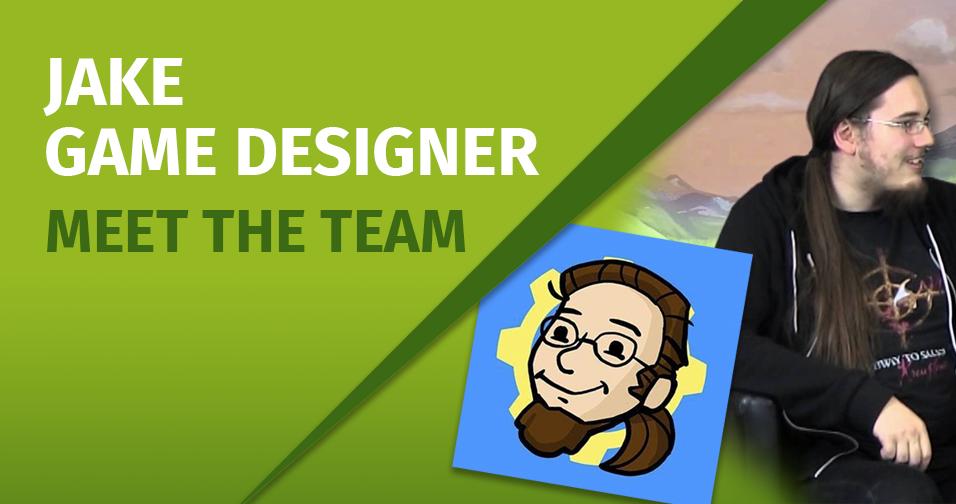 Meet the Team: Jake – Game Designer