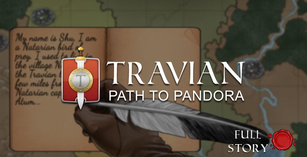 Travian: Path to Pandora ~ Full Story