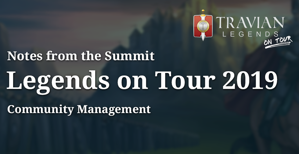 Community Management ~ Notes from Legends On Tour 2019