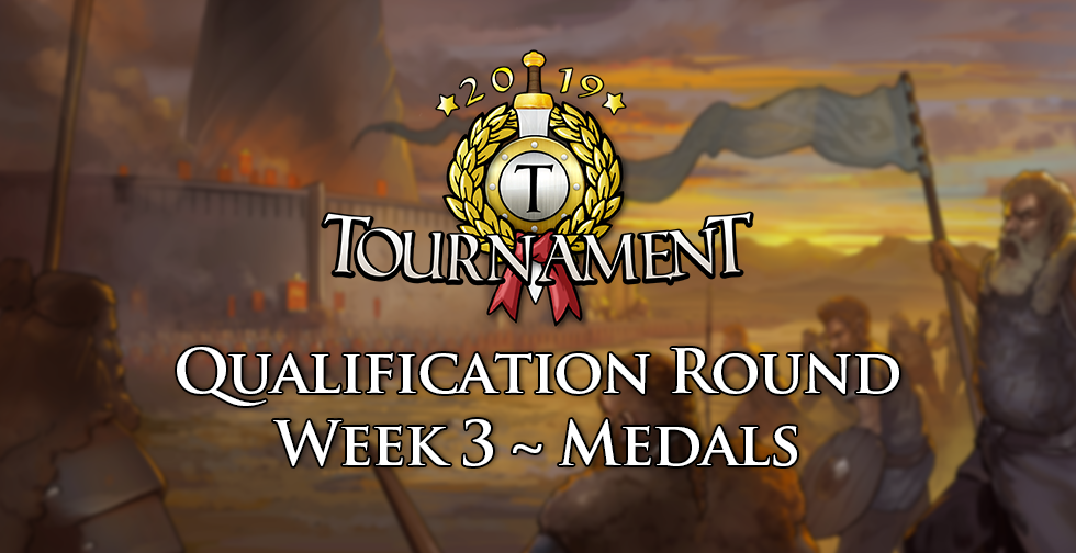 Week 3 ~ Travian Tournament Qualifications ~ Medals