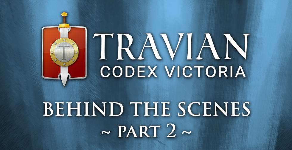 Travian: Codex Victoria ~ Behind the Scenes: Part 2 ~ Giving Life to the Hospital