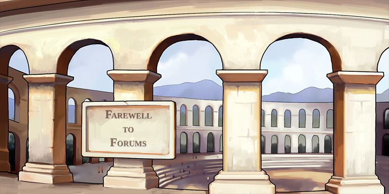 Farewell to Forums