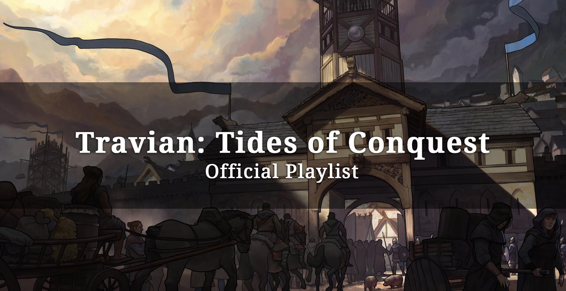Travian: Tides of Conquest ~ Službeni Spotify popis pjesama